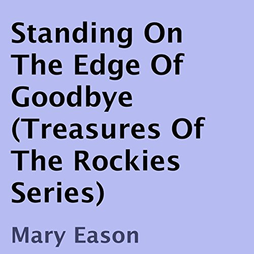 Standing on the Edge of Goodbye audiobook cover art