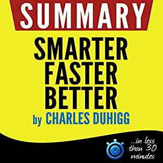 Summary of Smarter Faster Better: The Secrets of Being Productive in Life and Business cover art