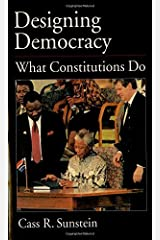 Designing Democracy: What Constitutions Do (English Edition) Format Kindle