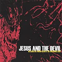 Destructive Music Resists the Oncoming Light by Jesus & The Devil (2004-02-21)