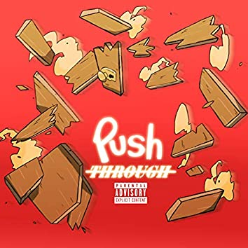 Push Through (feat. Breana Marin)