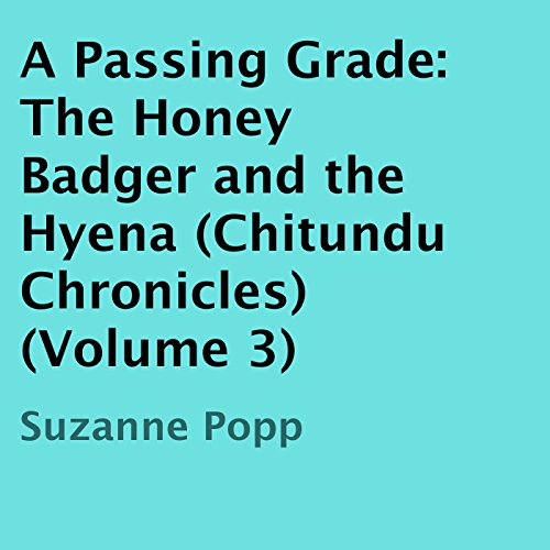 A Passing Grade: The Honey Badger and the Hyena audiobook cover art