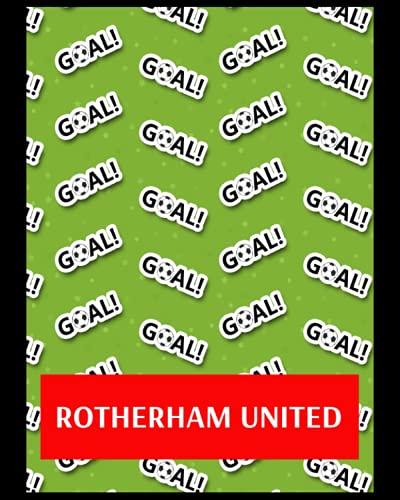 Rotherham United: Bucket List Journal, Rotherham United FC Personal Journal, Rotherham United Football Club, Rotherham United FC Diary, Rotherham United FC Planner, Rotherham United FC