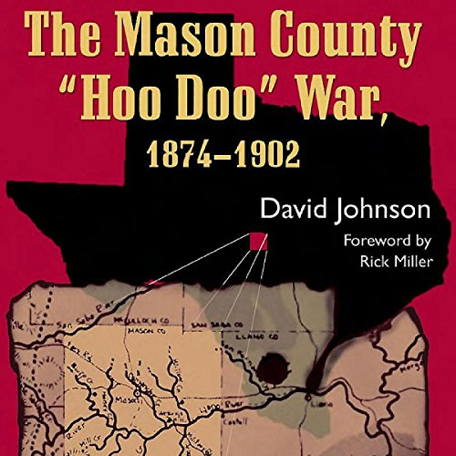 The Mason County Hoo Doo War, 1874-1902                   By:                                                                                                                                 David Johnson                               Narrated by:                                                                                                                                 Joseph Tabler                      Length: 9 hrs and 38 mins     2 ratings     Overall 4.0