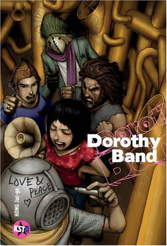Dorothy Band, Tome 1 :