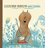 L'Ours brun qui voulait être blanc (Les 400 coups) (French Edition)