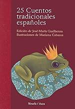 25 cuentos tradicionales españoles (Las Tres Edades / Cuentos Ilustrados) (Spanish Edition)