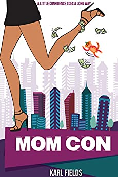 Mom Con by [Karl Fields]