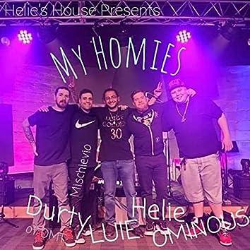My Homies (feat. LUIE, DMT & OMNIOUS)