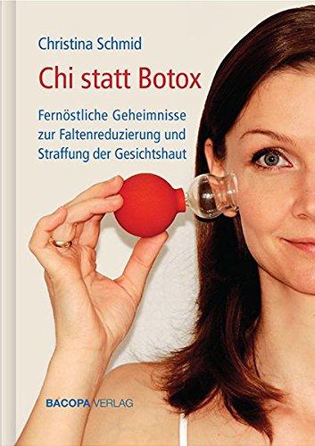 Chi statt Botox: Fernöstliche Geheimnisse zur Faltenreduzierung: Fernstliche Geheimnisse zur Faltenreduzierung