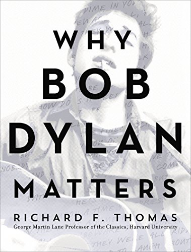 Why Bob Dylan Matters (English Edition)