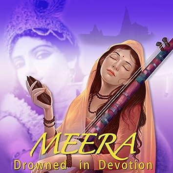 Meera - Drowned in Devotion