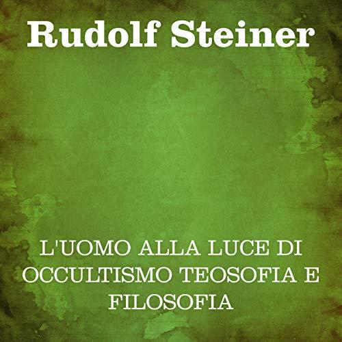 L'uomo alla luce di occultismo teosofia e filosofia copertina