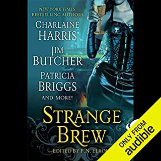 Strange Brew                   By:                                                                                                                                 Caitlin Kittredge,                                                                                        Jim Butcher,                                                                                        P. N. Elrod,                   and others                          Narrated by:                                                                                                                                 Christian Rummel,                                                                                        Therese Plummer,                                                                                        Jennifer Van Dyck,                   and others                 Length: 12 hrs and 10 mins     776 ratings     Overall 3.9