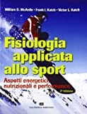 mcardle fisiologia do exercício pdf  Fisiologia applicata allo sport. Aspetti energetici, nutrizionali e performance