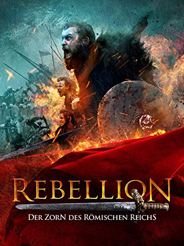 Rebellion: Der Zorn des Römischen Reichs