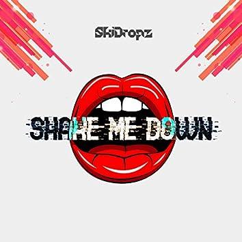 Shake Me Down (2k19)