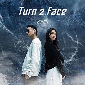 Turn 2 Face