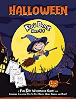 Halloween Kids Book: Fantastic Activity Book For Boys And Girls; Word Search, Mazes, Coloring Pages, Connect the dots, how to draw tasks (Halloween Crafts)