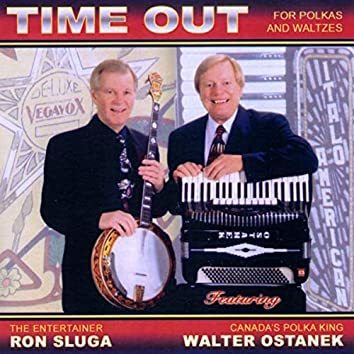 Time Out for Polkas and Waltzes