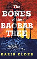 The Bones of the Baobab Tree