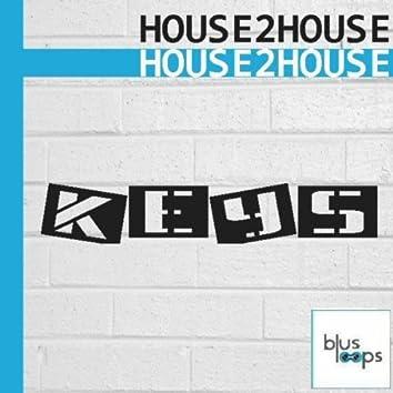 House 2 House Keys