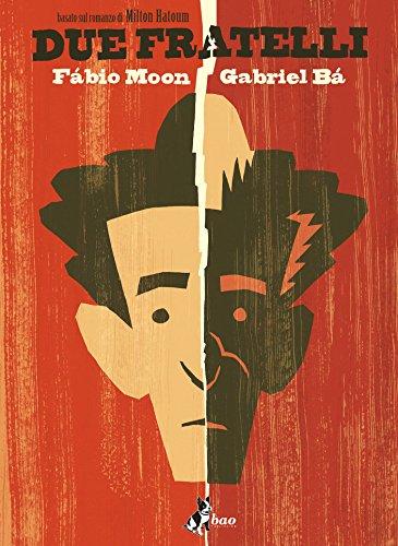Due Fratelli - Basato sul romanzo di Milton Hatoum (Italian Edition)
