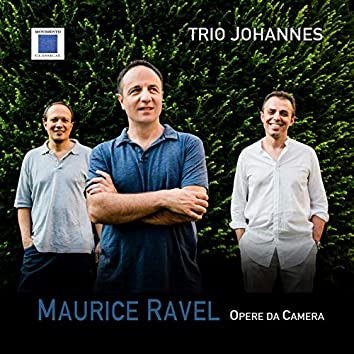Maurice Ravel - Opere da camera