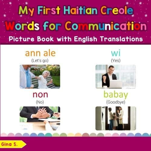 My First Haitian Creole Words for Communication Picture Book Bilingual Early Learning Easy Teaching product image