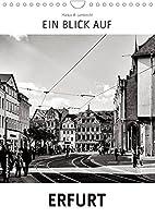 Ein Blick auf Erfurt (Wandkalender 2022 DIN A4 hoch): Ein ungewohnter Blick in harten Schwarz-Weiss-Bildern auf Erfurt (Monatskalender, 14 Seiten )