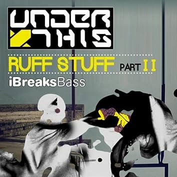 Ruff Stuff EP (Part 2)