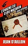 L'énigme du clos Mazarin par Aillon