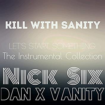 Let's Start Something: The Instrumental Collection
