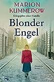 Blonder Engel: Bittersüße Liebesgeschichte im Dritten Reich (Kriegsjahre einer Familie 1)