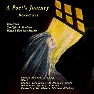 A Poet's Journey - Boxed Set: Emotions, Sunlight and Shadows, and When I Was Not Myself audiobook cover art