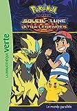 Pokémon Soleil et Lune 20 - Le monde parallèle