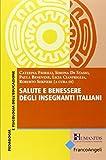 Salute e benessere degli insegnanti italiani...