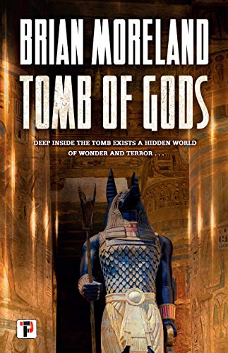 Tomb of Gods (Fiction Without Frontiers) by [Brian Moreland]