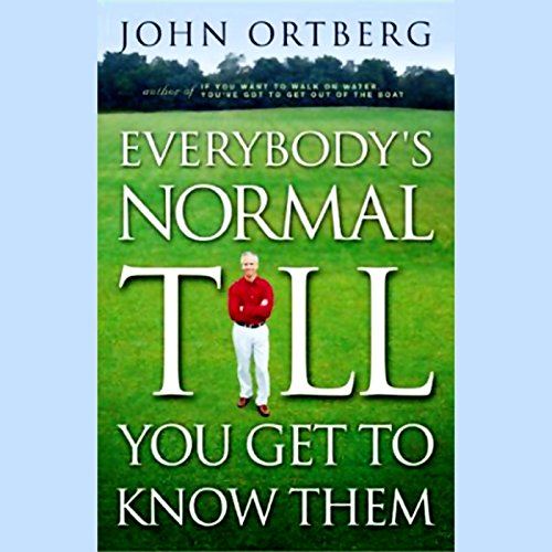 Everybody's Normal Till You Get to Know Them cover art