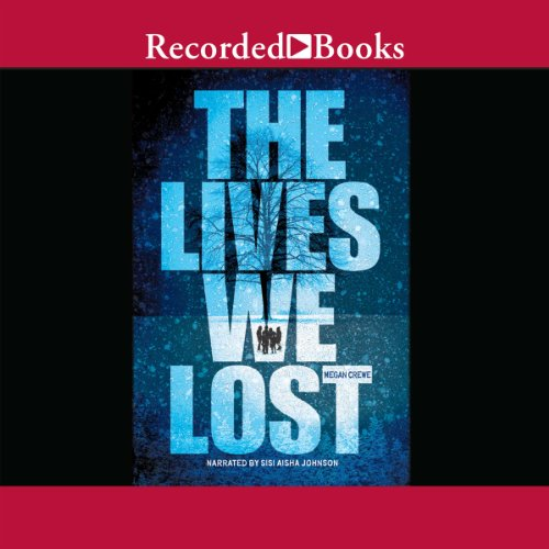 The Lives We Lost cover art