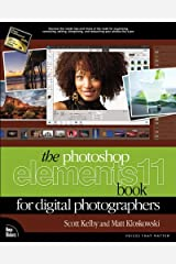 Photoshop Elements 11 Book for Digital Photographers, The (Voices That Matter) Kindle Edition