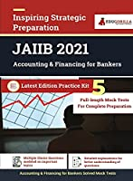 Accounting and Finance for Bankers for JAIIB Exam 2021 (Paper 2) 5 Full-length Mock Tests (Solved) Latest Pattern Kit