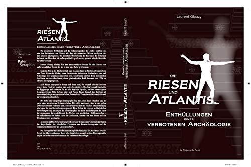 Die Riesen und Atlantis: Enthüllungen einer Verbotenen Archäologie (French  Edition) eBook: Glauzy, Laurent, Seraphin, Pater: Amazon.de: Kindle-Shop