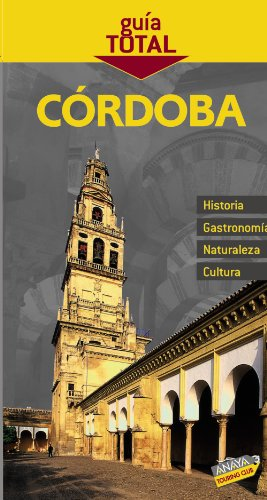 Córdoba (Guía Total - España)