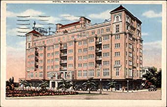Hotel Manatee River Bradenton, Florida Original Vintage Postcard
