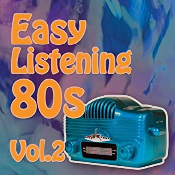 Easy Listening 80s Vol.2