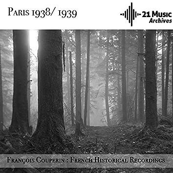 François Couperin : French Historical Recordings (Paris, 1938-1939)