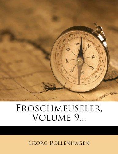 Froschmeuseler, Volume 9...