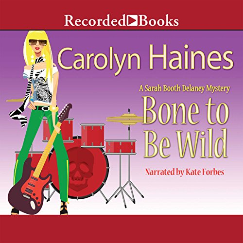 Bone to Be Wild audiobook cover art