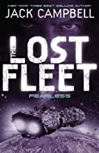 [Lost Fleet - Fearless (Book 2)] [By: Jack Campbell] [January, 2011]